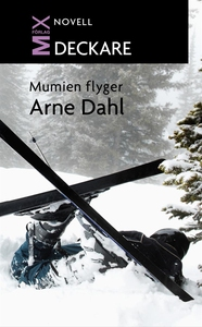 Mumien flyger (e-bok) av Arne Dahl