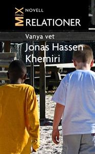 Vanya vet (e-bok) av Jonas Hassen, Jonas Hassen