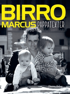 Pappatexter (e-bok) av Marcus Birro