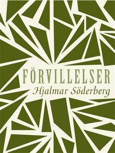 Förvillelser (e-bok) av Hjalmar Söderberg