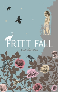 Fritt fall (e-bok) av Gull Åkerblom
