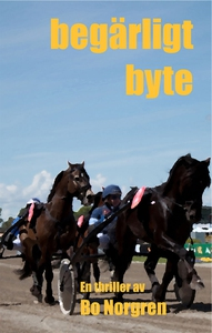 Begärligt byte (e-bok) av Bo Norgren