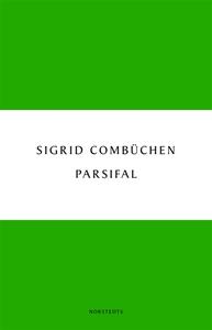Parsifal - en berättelse (e-bok) av Sigrid Comb