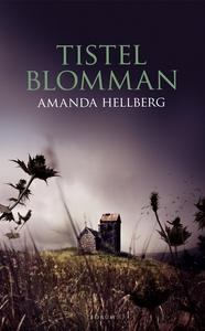 Tistelblomman (e-bok) av Amanda Hellberg