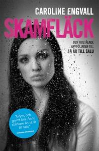 Skamfläck (e-bok) av Caroline Engvall