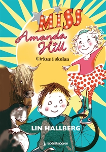 Cirkus i skolan : Miss Amanda Hill (e-bok) av L