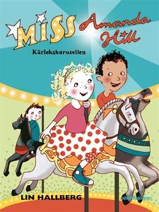 Kärlekskarusellen : Miss Amanda Hill (e-bok) av
