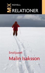 Snöljuset (e-bok) av Malin Isaksson