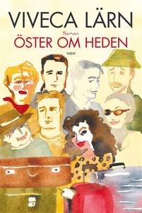 Öster om Heden (e-bok) av Viveca Lärn