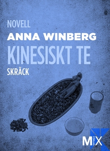 Kinesiskt te (e-bok) av Anna Winberg