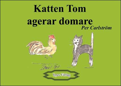 Katten Tom agerar domare (e-bok) av Per Carlstr