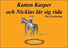 Katten Kasper och Nicklas lär sig rida