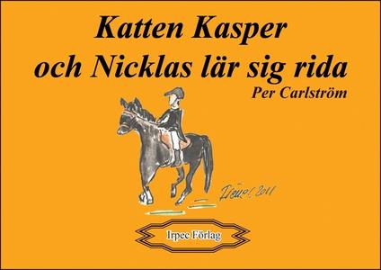 Katten Kasper och Nicklas lär sig rida (e-bok)