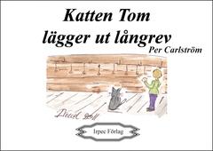 Katten Tom lägger ut långrev