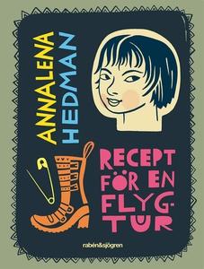 Recept för en flygtur (e-bok) av Annalena Hedma