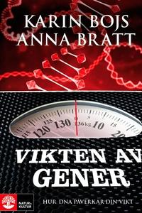 Vikten av gener (e-bok) av Anna Bratt, Karin Bo