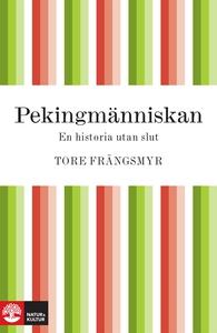Pekingmänniskan (e-bok) av Tore Frängsmyr