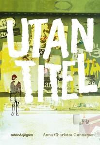 Utan titel (e-bok) av Anna Charlotta Gunnarsson