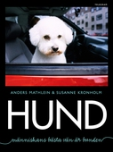 Hund : Människans bästa vän är bunden