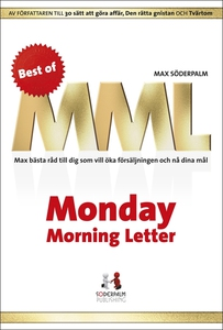 Best of Monday Morning Letter - Max bästa råd t