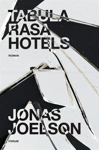 Tabula Rasa Hotels (e-bok) av Jonas Joelson