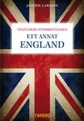 Ett annat England - Thatchers Storbritannien
