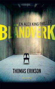 Bländverk (e-bok) av Thomas Erikson