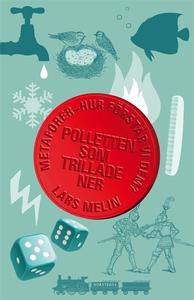 Polletten som trillade ner (e-bok) av Lars Meli