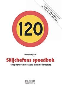 Säljchefens speedbok - inspirera och motivera d