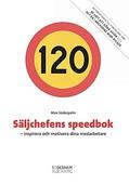 Säljchefens speedbok - inspirera och motivera dina medarbetare