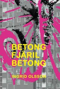 Betong fjäril betong (e-bok) av Ingrid Olsson
