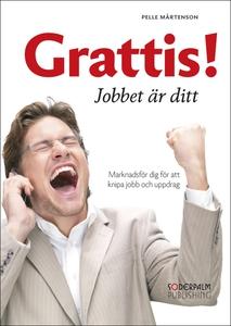Grattis! Jobbet är ditt (e-bok) av Pelle Mårten