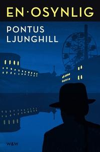En osynlig (e-bok) av Pontus Ljunghill