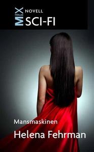 Mansmaskinen (e-bok) av Helena Fehrman