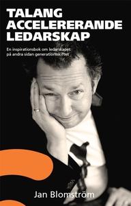 Talangaccelererande ledarskap (e-bok) av Jan Bl