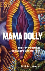 Mama Dolly (e-bok) av Patricia Lorenzoni