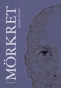 Mörkret (e-bok) av Joseph Grand