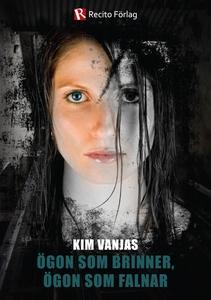 Ögon som brinner, ögon som falnar (e-bok) av Ki