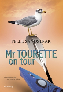 Mr Tourette on tour (e-bok) av Pelle Sandstrak