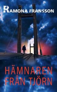 Hämnaren från Tjörn (e-bok) av Ramona Fransson