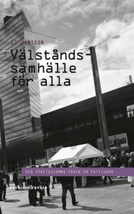 Välståndssamhällle för alla (e-bok) av Li Janss