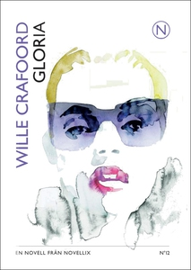 Gloria (e-bok) av Wille Crafoord