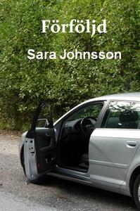 Förföljd (e-bok) av Sara Johnsson