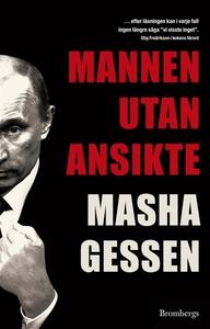 Mannen utan ansikte (e-bok) av Masha Gessen