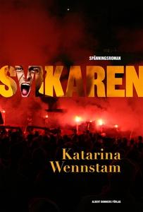 Svikaren (e-bok) av Katarina Wennstam