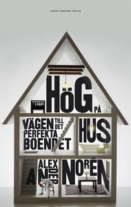 Hög på hus (e-bok) av Alexander Norén