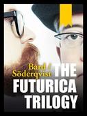 The Futurica Trilogy
