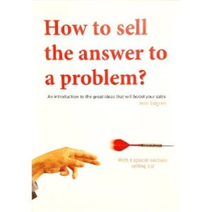 How to sell the answer to a problem, an introdu