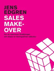 Sales Makeover, hur du maximerar försäljningen