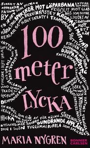 100 meter lycka (e-bok) av Maria Nygren